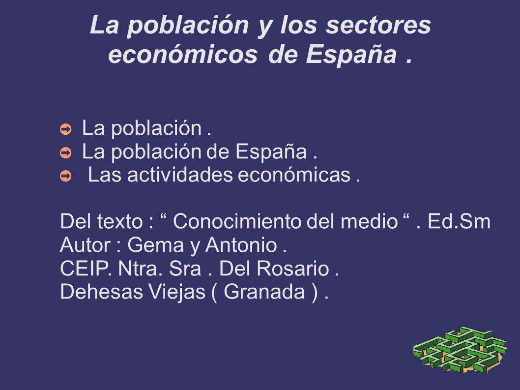 La población y los sectores económicos de España .