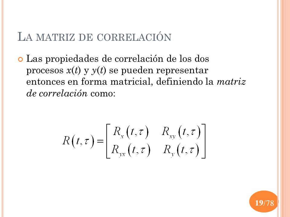 La matriz de correlación