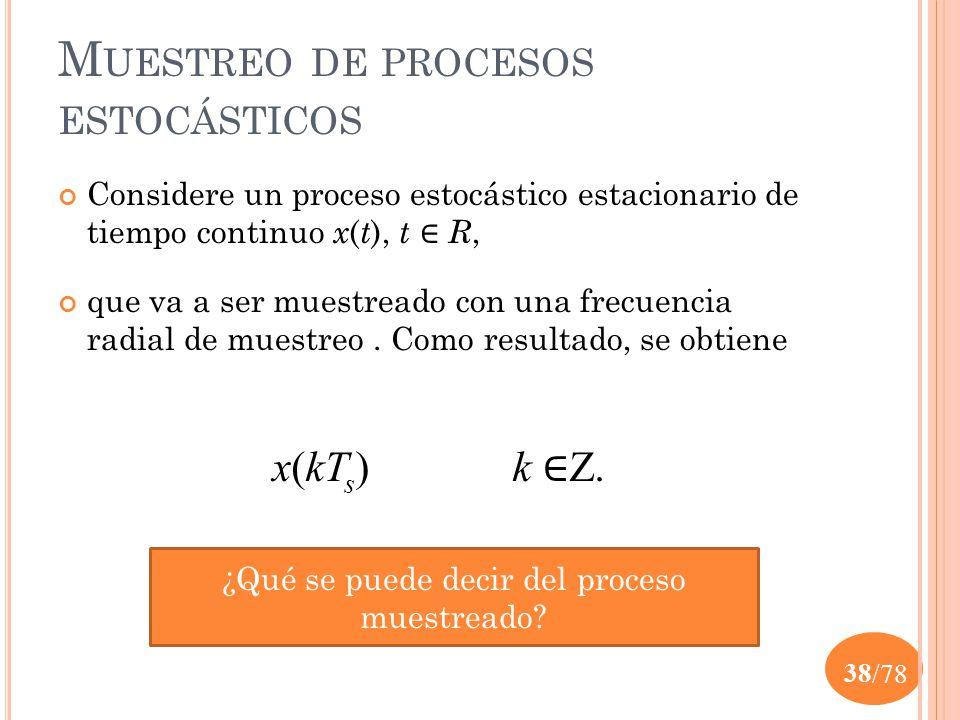 Muestreo de procesos estocásticos