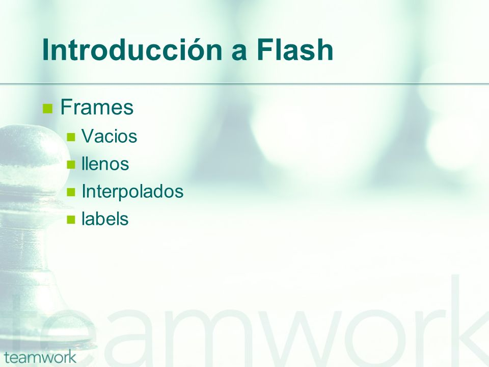 Introducción a Flash Frames Vacios llenos Interpolados labels