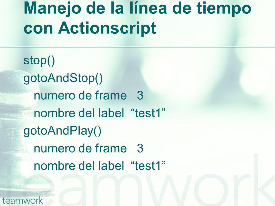 Manejo de la línea de tiempo con Actionscript