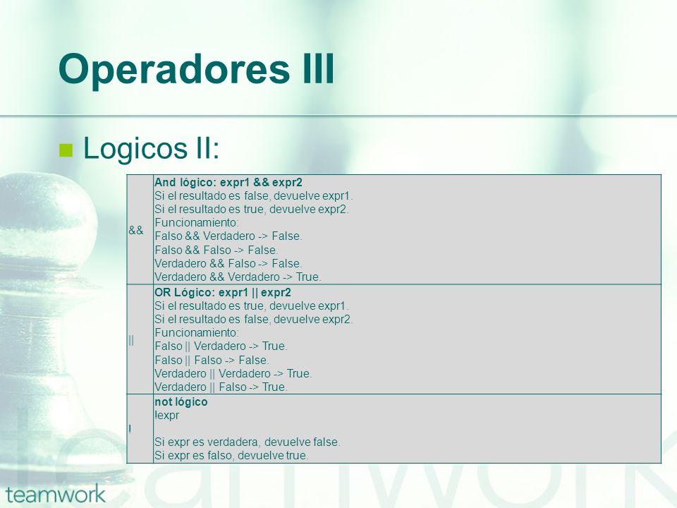 Operadores III Logicos II: And lógico: expr1 && expr2