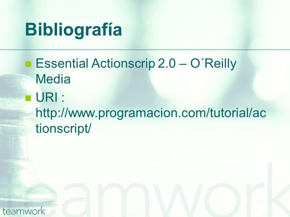 Bibliografía Essential Actionscrip 2.0 – O´Reilly Media
