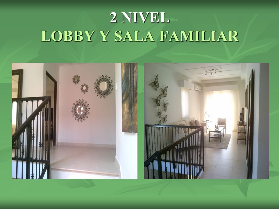 2 NIVEL LOBBY Y SALA FAMILIAR