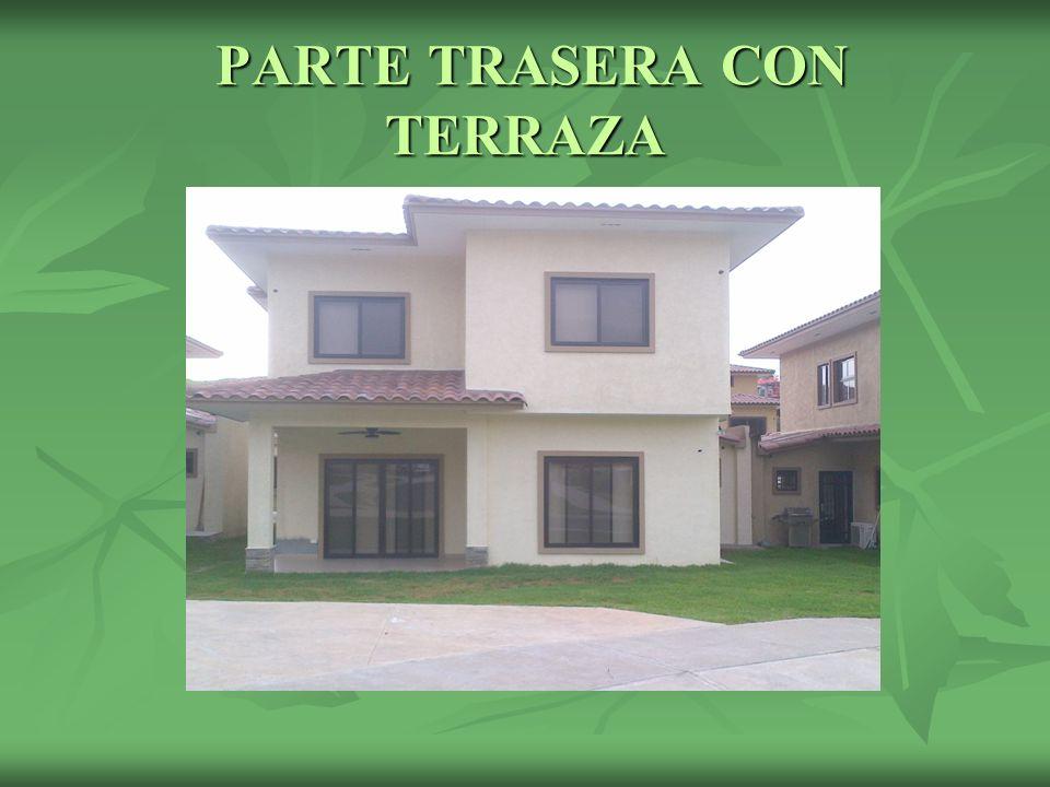 PARTE TRASERA CON TERRAZA
