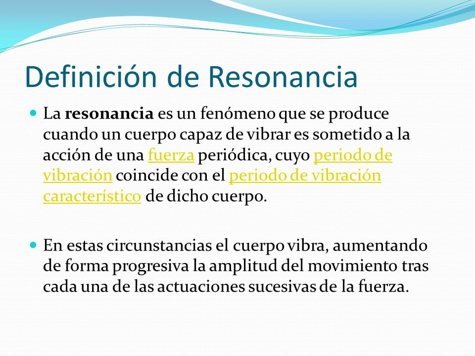 Definición de Resonancia
