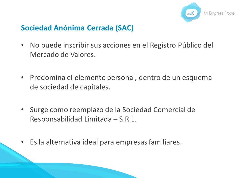Sociedad Anónima Cerrada (SAC)