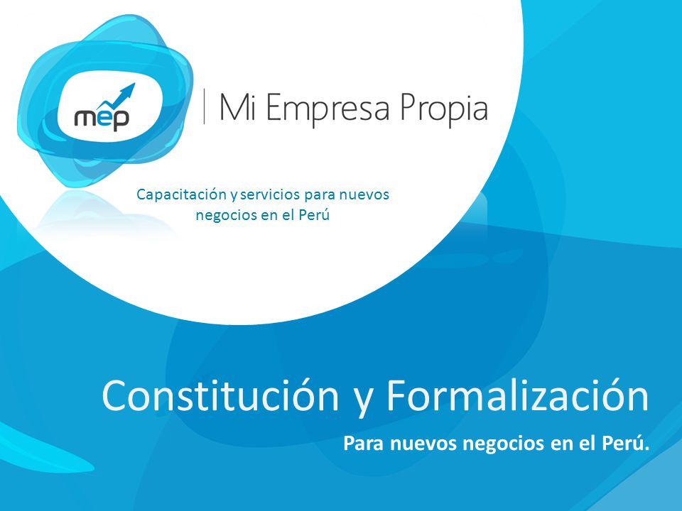 Constitución y Formalización Para nuevos negocios en el Perú.