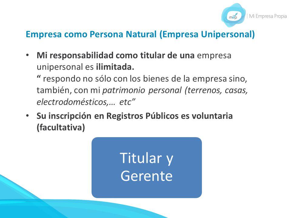 Empresa como Persona Natural (Empresa Unipersonal)