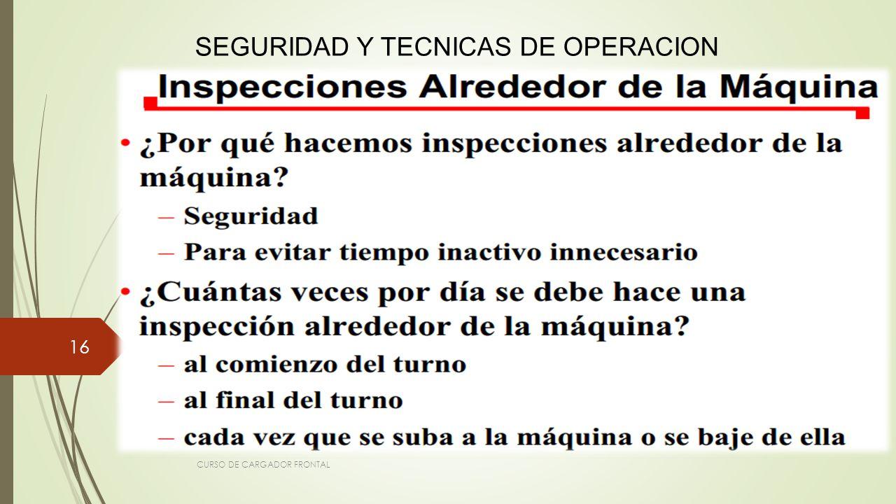 SEGURIDAD Y TECNICAS DE OPERACION