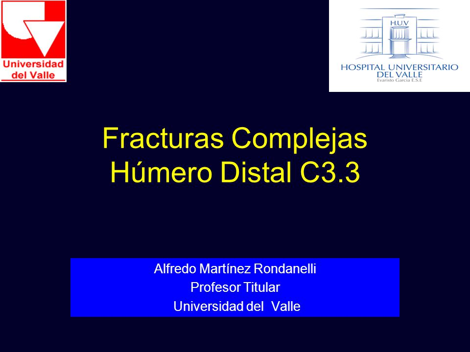 Fracturas Complejas Húmero Distal C3.3