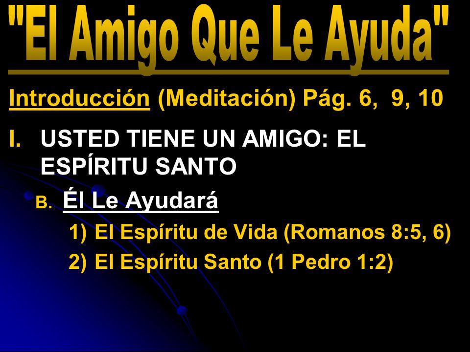Introducción (Meditación) Pág. 6, 9, 10