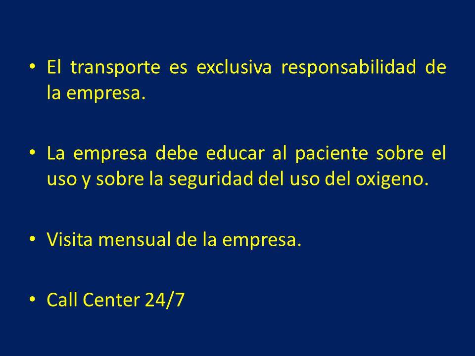 El transporte es exclusiva responsabilidad de la empresa.