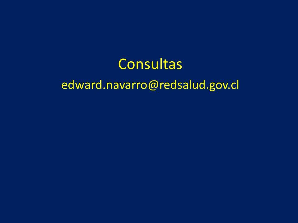 Consultas edward.navarro@redsalud.gov.cl