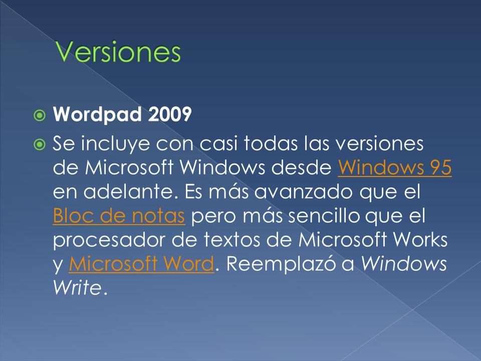 Versiones Wordpad 2009.