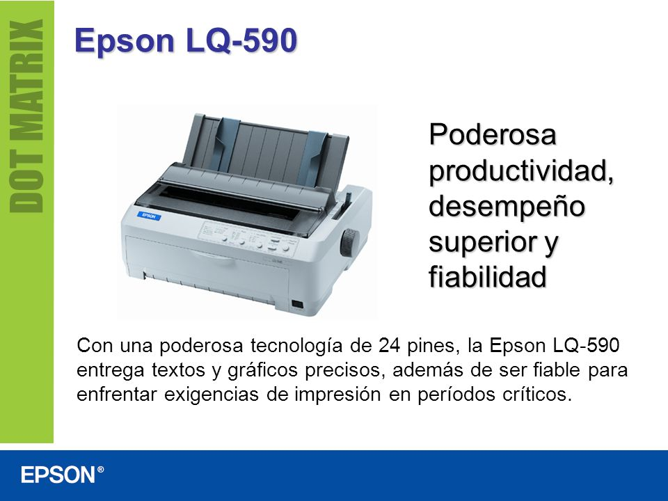 Epson LQ-590 Poderosa productividad, desempeño superior y fiabilidad