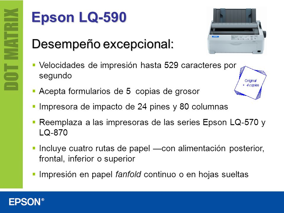 Epson LQ-590 Desempeño excepcional: