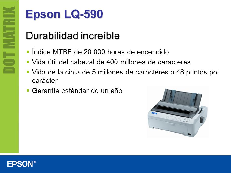 Epson LQ-590 Durabilidad increíble
