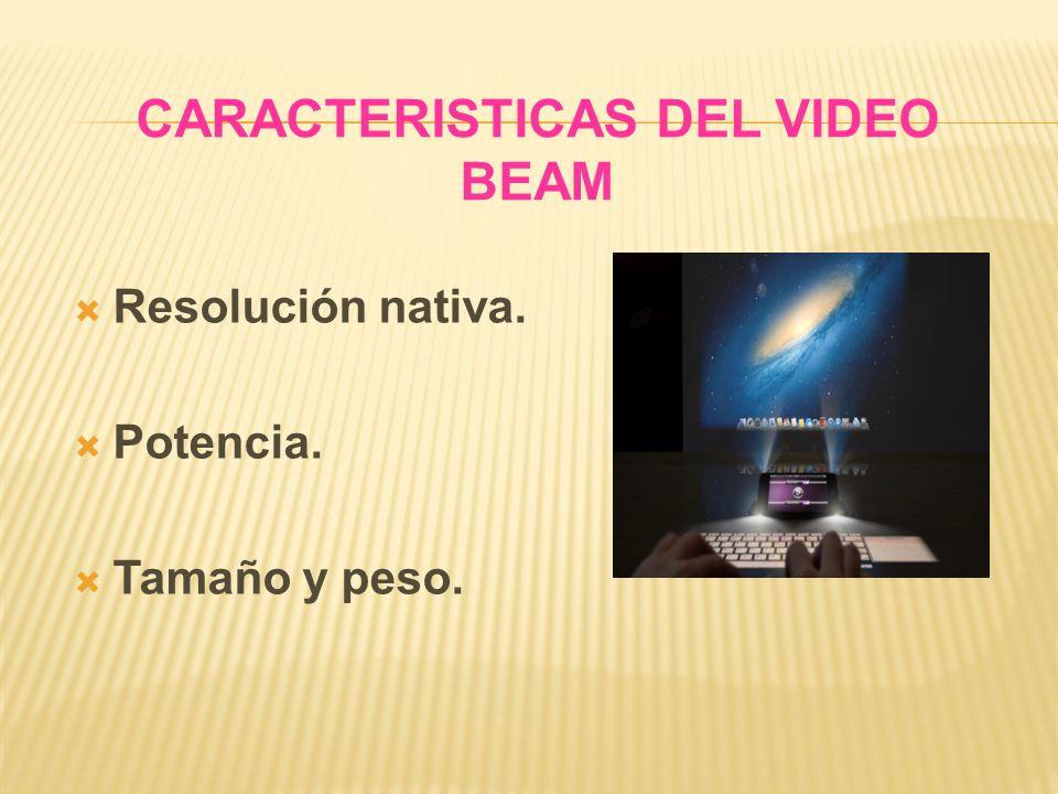 CARACTERISTICAS DEL VIDEO BEAM
