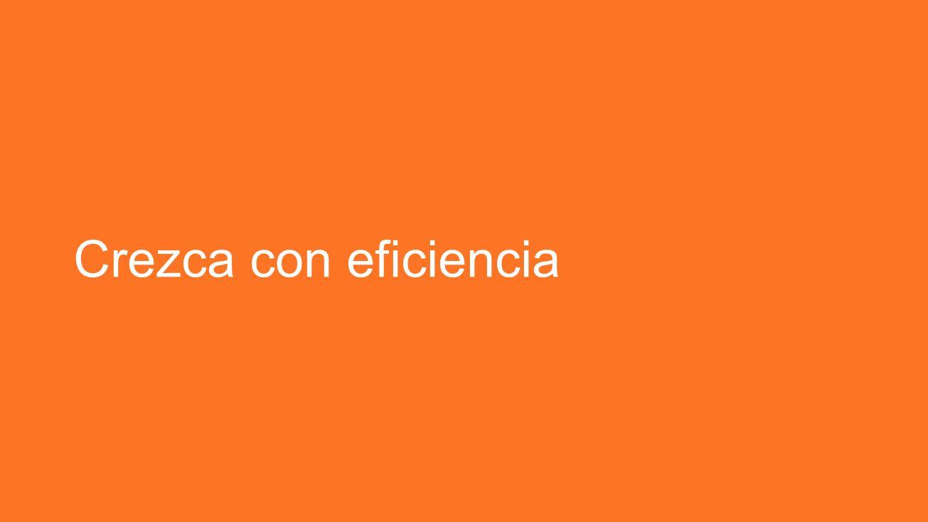 Crezca con eficiencia