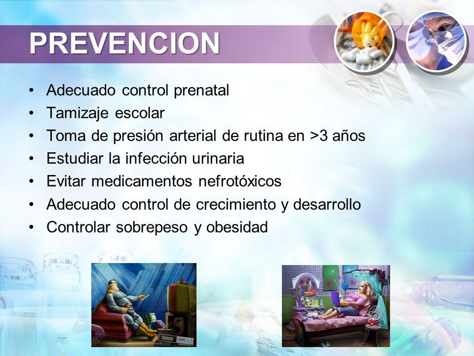 PREVENCION Adecuado control prenatal Tamizaje escolar