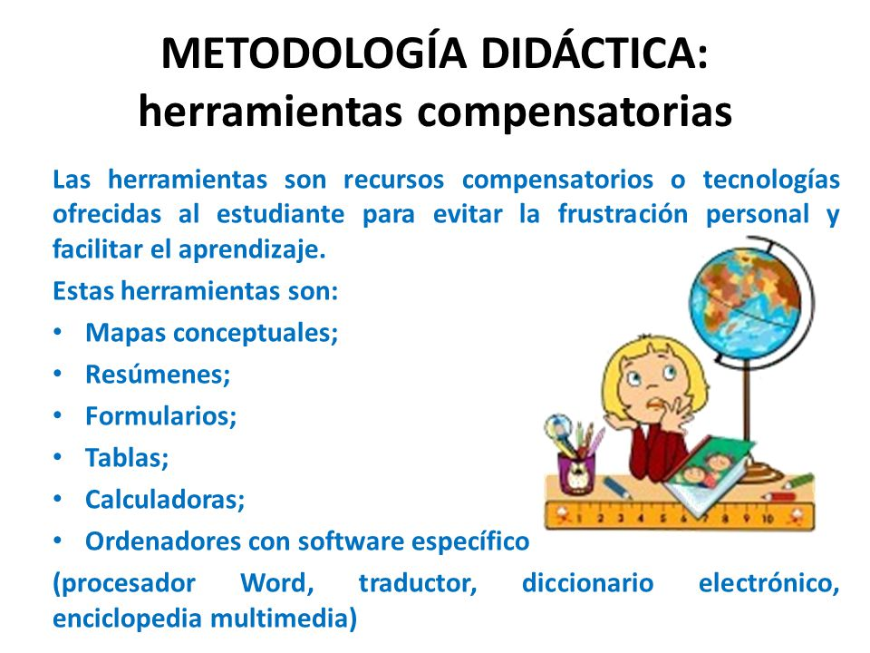 METODOLOGÍA DIDÁCTICA: herramientas compensatorias