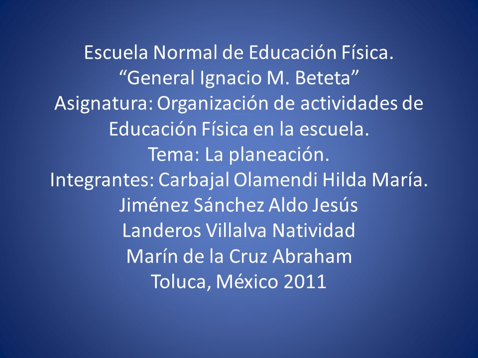 Escuela Normal de Educación Física. General Ignacio M