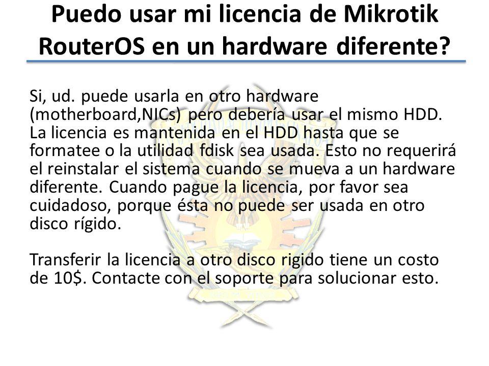 Puedo usar mi licencia de Mikrotik RouterOS en un hardware diferente