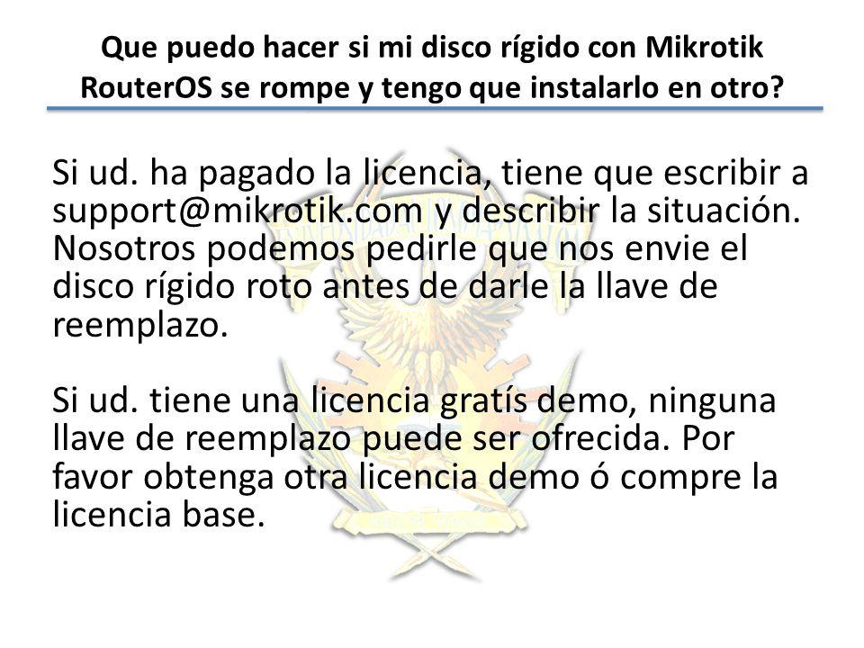 Que puedo hacer si mi disco rígido con Mikrotik RouterOS se rompe y tengo que instalarlo en otro