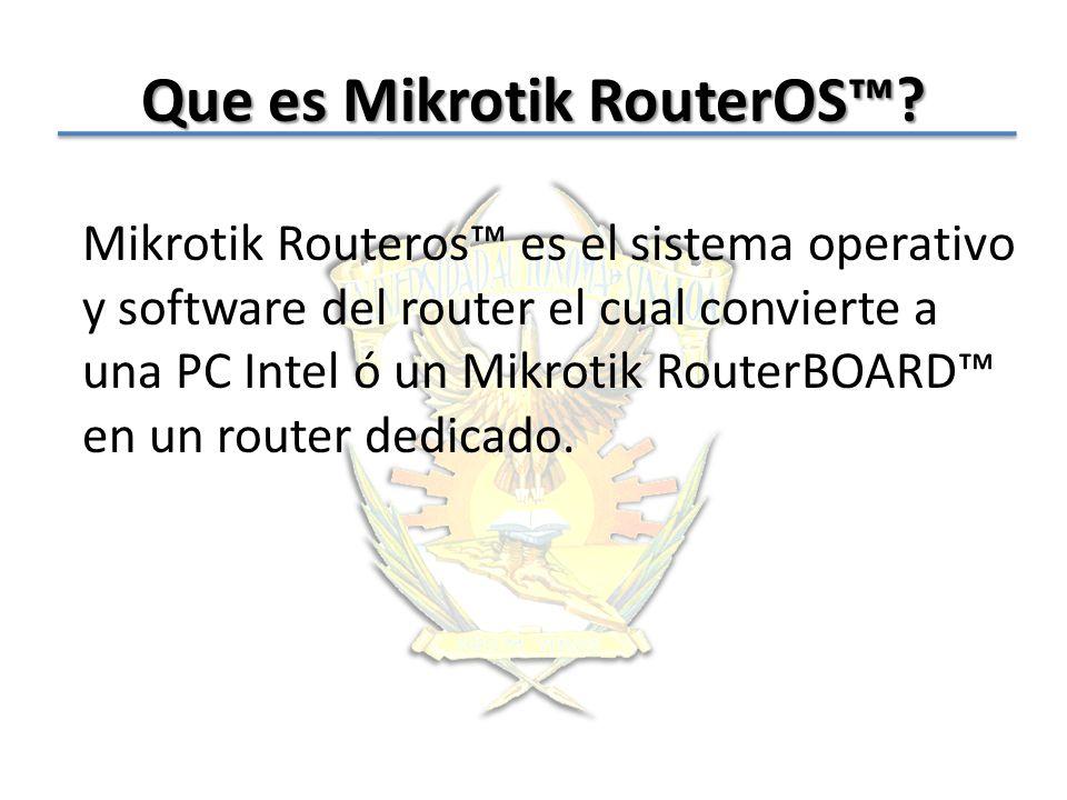 Que es Mikrotik RouterOS™