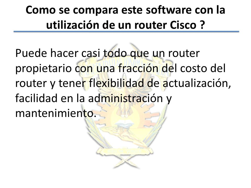 Como se compara este software con la utilización de un router Cisco