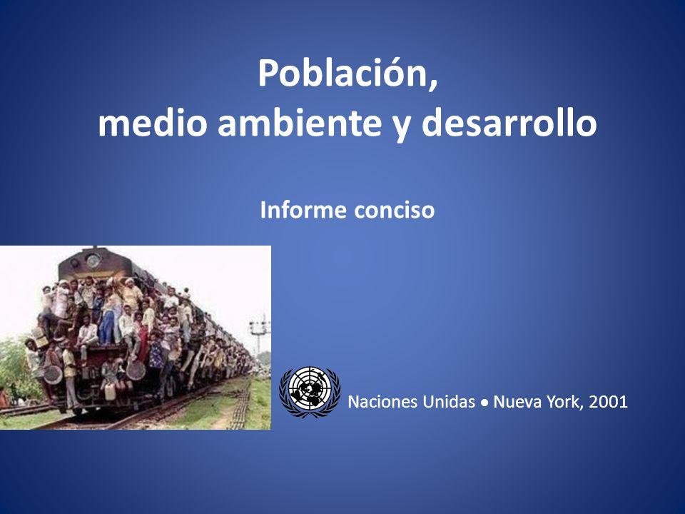 Población, medio ambiente y desarrollo Informe conciso