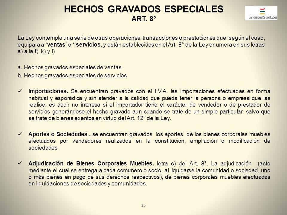 HECHOS GRAVADOS ESPECIALES ART. 8°