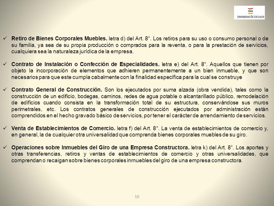 Retiro de Bienes Corporales Muebles. letra d) del Art. 8°