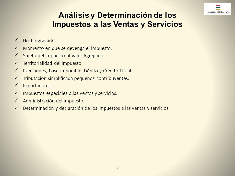 Análisis y Determinación de los Impuestos a las Ventas y Servicios