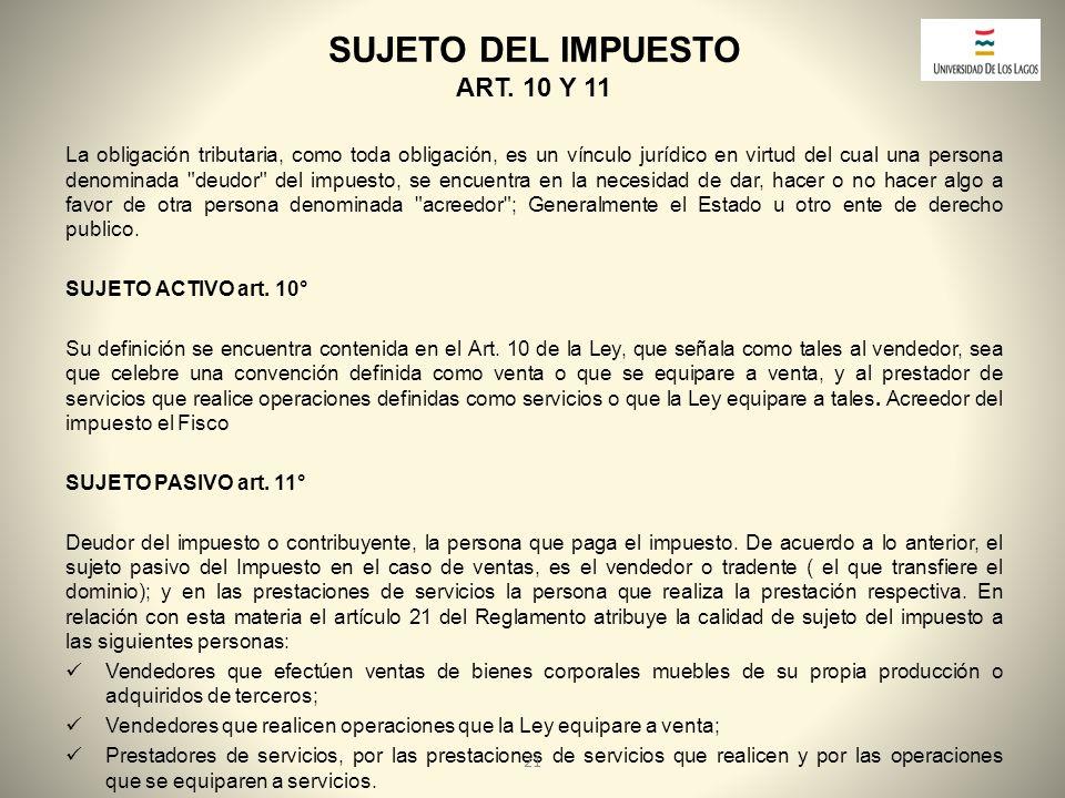 SUJETO DEL IMPUESTO ART. 10 Y 11