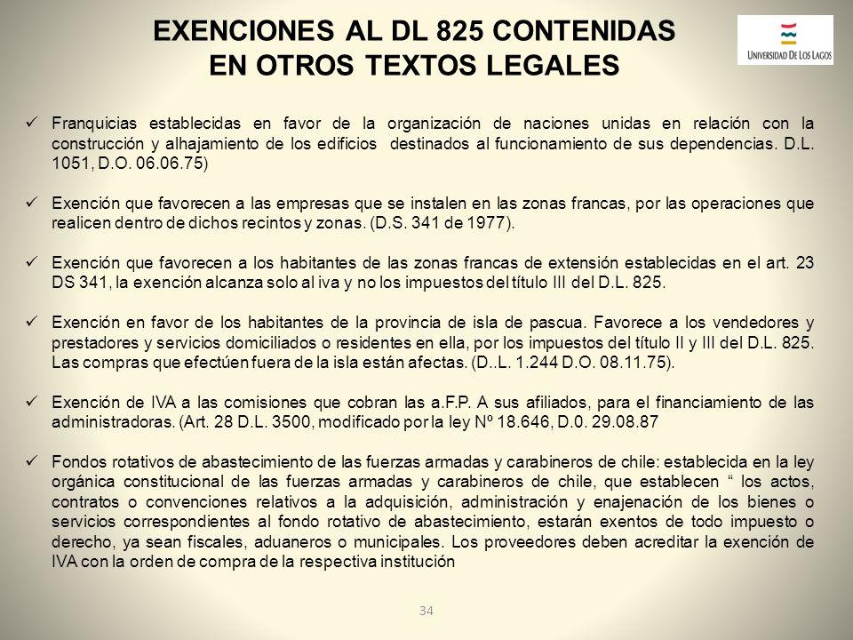 EXENCIONES AL DL 825 CONTENIDAS EN OTROS TEXTOS LEGALES