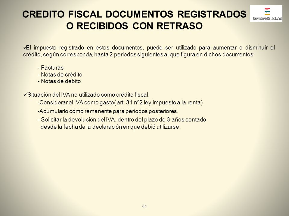 CREDITO FISCAL DOCUMENTOS REGISTRADOS O RECIBIDOS CON RETRASO
