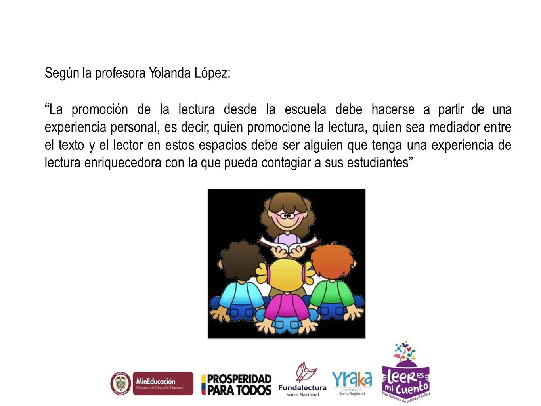 Según la profesora Yolanda López: