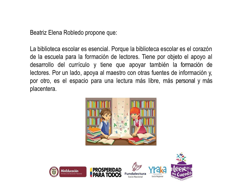 Beatriz Elena Robledo propone que: