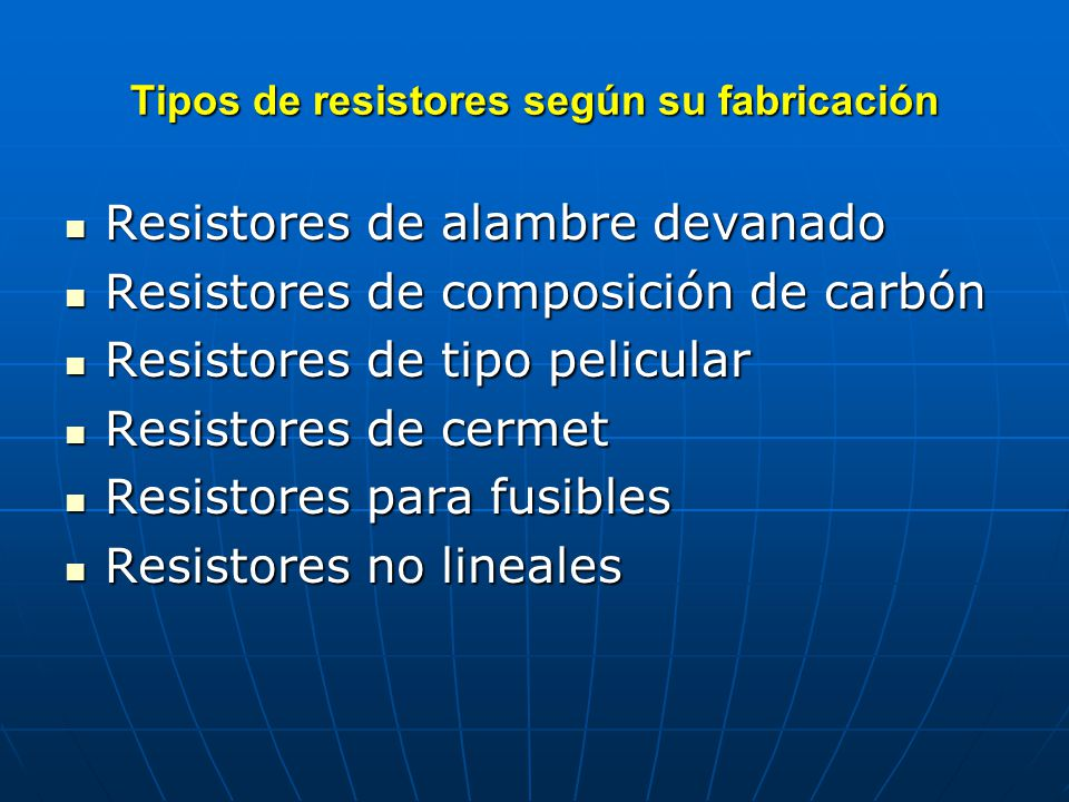 Tipos de resistores según su fabricación