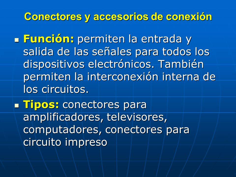 Conectores y accesorios de conexión