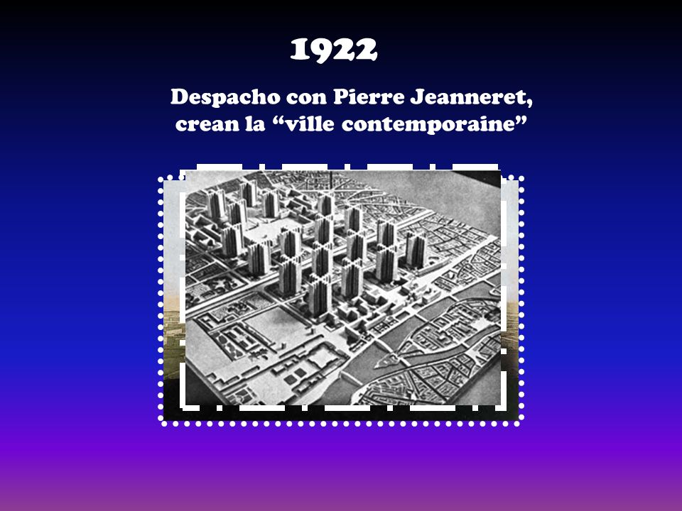 Despacho con Pierre Jeanneret, crean la ville contemporaine