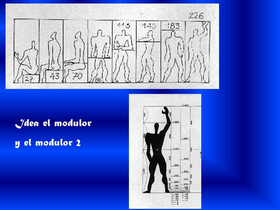 Idea el modulor y el modulor 2