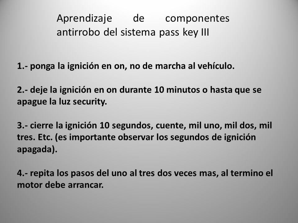 Aprendizaje de componentes antirrobo del sistema pass key III