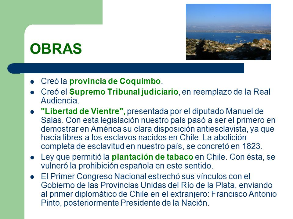 OBRAS Creó la provincia de Coquimbo.