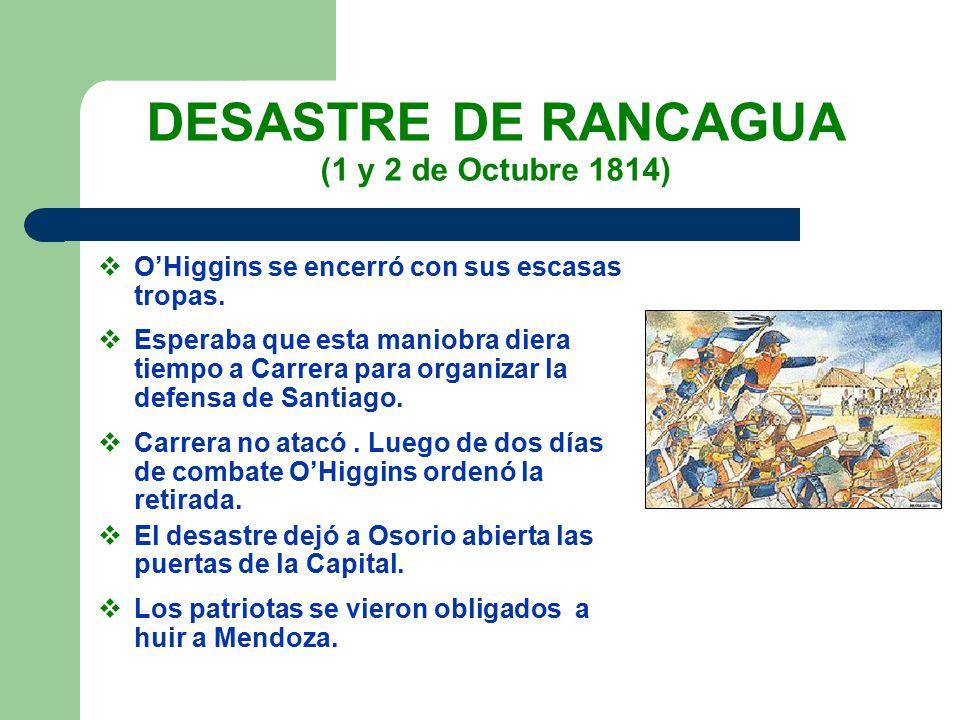 DESASTRE DE RANCAGUA (1 y 2 de Octubre 1814)