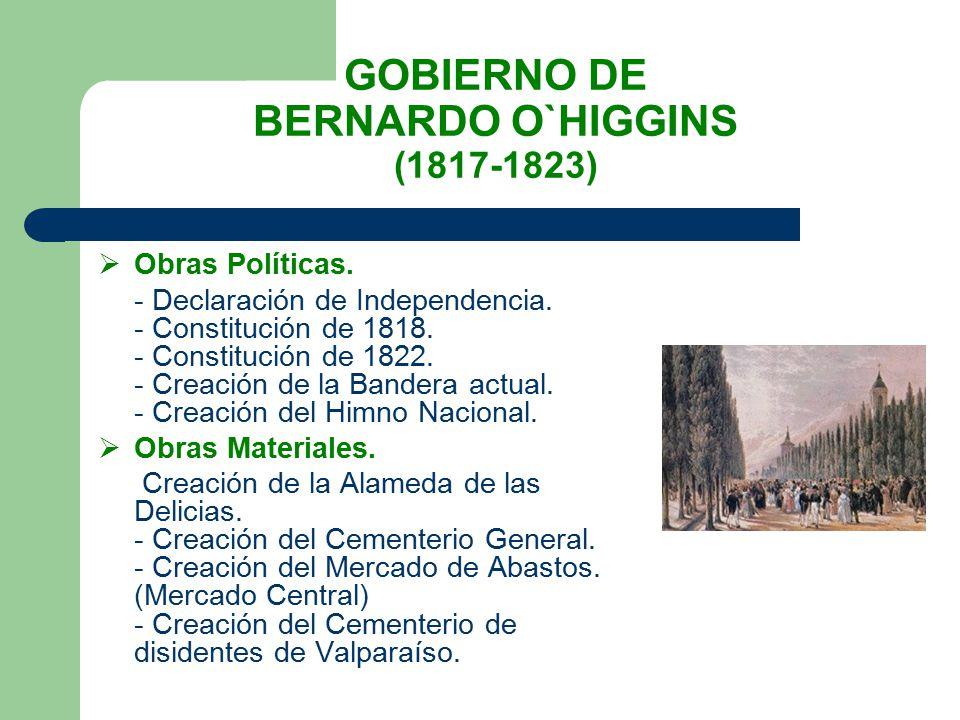 GOBIERNO DE BERNARDO O`HIGGINS (1817-1823)
