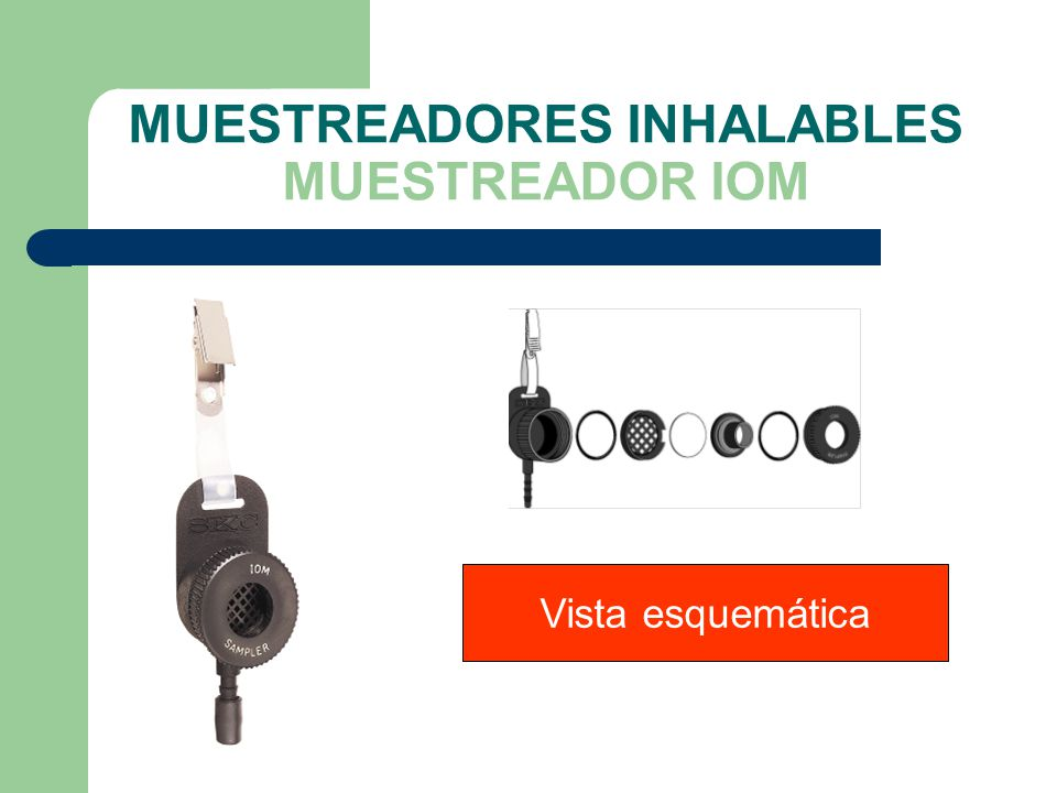 MUESTREADORES INHALABLES MUESTREADOR IOM