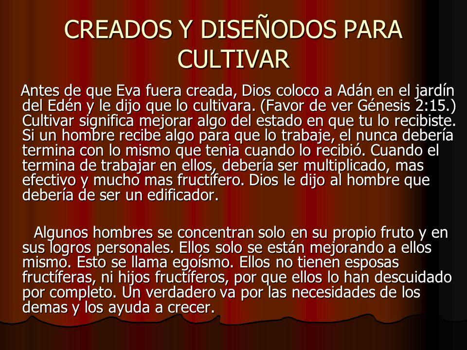 CREADOS Y DISEÑODOS PARA CULTIVAR